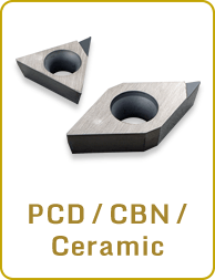 PCD / CBN / Ceramic